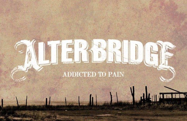 """""""Addicted to Pain"""" by Alter Bridge"""