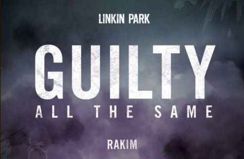 """""""Guilty All the Same"""" by Linkin Park"""