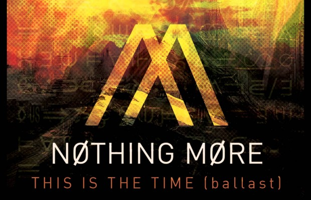 """""""This is the Time (Ballast)"""" by Nothing More"""